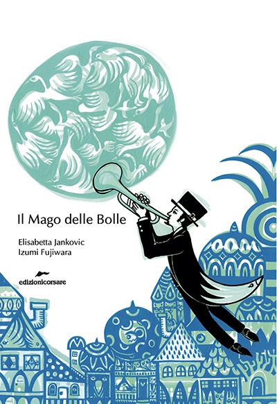 """Copertina del libro """"Il Mago delle Bolle"""""""