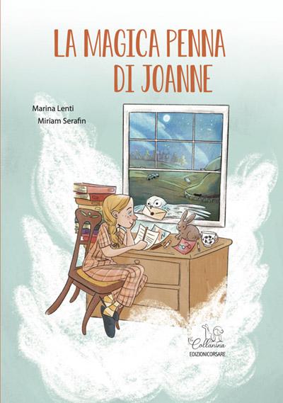 """Copertina del libro """"La magica penna di Joanne"""" edizioni Corsare"""